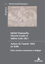 Téléchargez le livre :  Autour de l'année 1866 en Italie