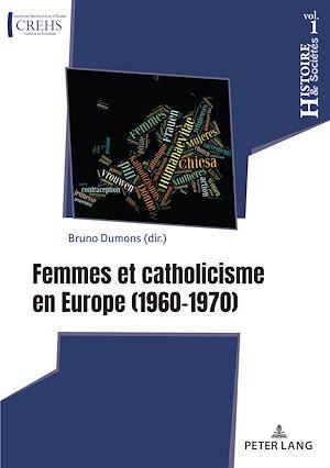 Téléchargez le livre :  Femmes et catholicisme en Europe