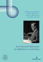 Download this eBook Jean-Bernard Raimond, un diplomate en politique