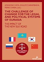 Download this eBook The challenge of change for the legal and political systems of Eurasia