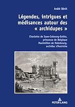 Download this eBook Légendes, intrigues et médisances autour des « archidupes »