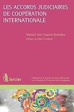 Download this eBook Les accords judiciaires de coopération internationale