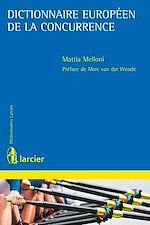 Download this eBook Dictionnaire européen de la concurrence