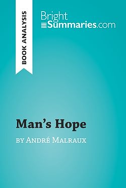 Man's Hope by André Malraux (Book Analysis)