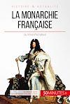 Télécharger le livre :  La monarchie française