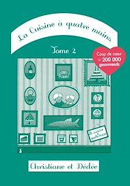 Téléchargez le livre :  La Cuisine à quatre mains