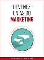 Download this eBook Devenez un as du marketing