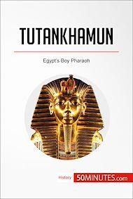 Téléchargez le livre :  Tutankhamun