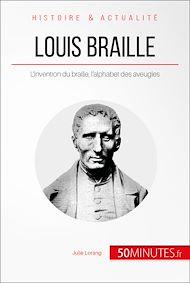 Téléchargez le livre :  Louis Braille