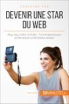 Télécharger le livre :  Devenir une star du Web
