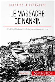 Téléchargez le livre :  Le massacre de Nankin