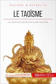 Téléchargez le livre :  Le taoïsme