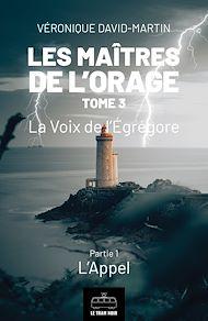 Téléchargez le livre :  Les Maitres de l'orage - Tome 3