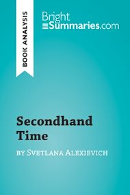 Download the eBook: Secondhand Time by Svetlana Alexievich (Book Analysis)