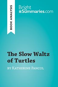 Download the eBook: The Slow Waltz of Turtles by Katherine Pancol (Book Analysis)