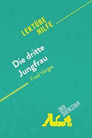 Téléchargez le livre :  Die dritte Jungfrau von Fred Vargas (Lektürehilfe)
