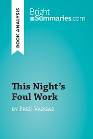 Download the eBook: This Night's Foul Work by Fred Vargas (Book Analysis)