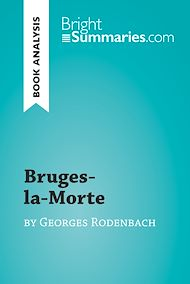 Download the eBook: Bruges-la-Morte by Georges Rodenbach (Book Analysis)