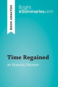Download the eBook: Time Regained by Marcel Proust (Book Analysis)