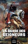 Télécharger le livre :  La danse des seigneurs