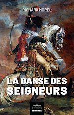 Téléchargez le livre :  La danse des seigneurs