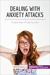 Download this eBook Dealing with Anxiety Attacks