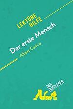 Téléchargez le livre :  Der erste Mensch von Albert Camus (Lektürehilfe)