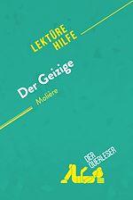 Téléchargez le livre :  Der Geizige von Molière (Lektürhilfe)