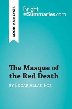 The Masque of the Red Death by Edgar Allan Poe (Book Analysis)