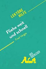 Téléchargez le livre :  Fliehe weit und schnell von Fred Vargas (Lektürehilfe)