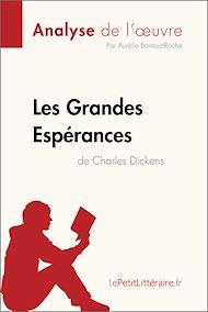 Téléchargez le livre :  Les Grandes Espérances de Charles Dickens (Analyse de l'oeuvre)