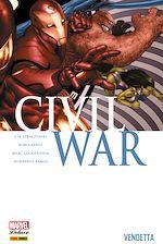 Téléchargez le livre :  Civil War T02 - Vendetta
