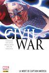 Télécharger le livre :  Civil War T03 - La mort de Captain America