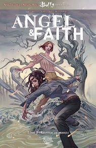 Téléchargez le livre :  Buffy: Angel et Faith T03