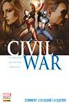 Télécharger le livre :  Civil War T06 - Comment j'ai gagné la guerre