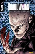 Télécharger cet ebook : Shadowman T02