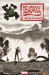 Télécharger le livre :  Deadpool - L'art de la guerre