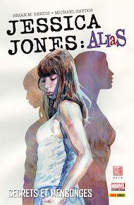 Téléchargez le livre :  Jessica Jones: Alias (2001) T01