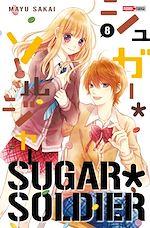 Télécharger cet ebook : Sugar Soldier Tome 08