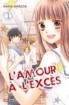 Télécharger le livre :  L'amour à l'excès T01
