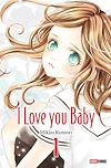 I love you baby T01 | KOMORI, Mikko