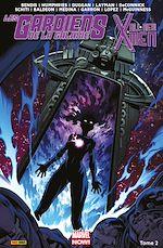 Téléchargez le livre :  Les Gardiens de la Galaxie/All-New X-Men T02