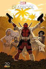 Téléchargez le livre :  Deadpool - Il faut soigner le soldat Wilson (Edition 20 ans Panini Comics)