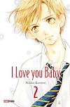 I love you baby T02 | KOMORI, Mikko