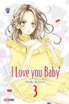 I love you baby T03 | KOMORI, Mikko
