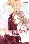I love you baby T04 | KOMORI, Mikko