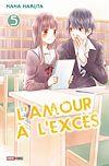 L'amour à l'excès T05 | Haruta, Nana