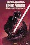 Télécharger le livre :  Star Wars - Dark Vador - Le Seigneur Noir des Sith (2017) T01