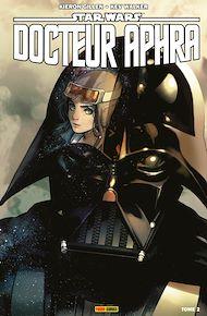 Téléchargez le livre :  Star Wars : Docteur Aphra T02