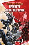 Télécharger le livre :  Tales of Suspense - Hawkeye et le Soldat de L'Hiver